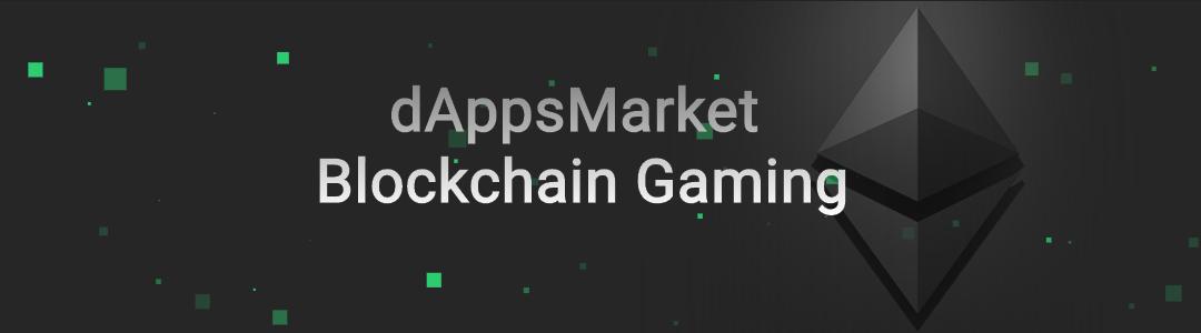 dappsmarket blockchain gaming