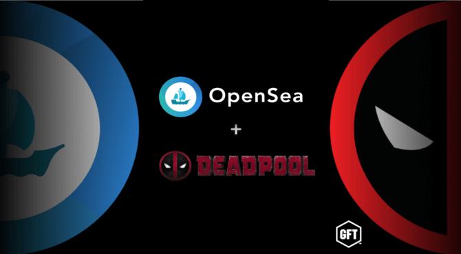 OpenSeaコラボ|大人気映画「Deadpool」の公式NFTアイテムが登場