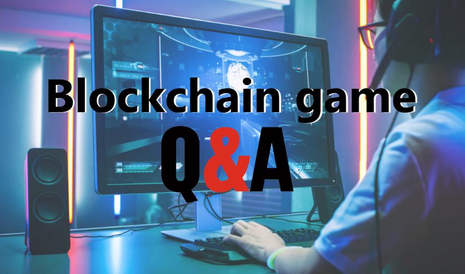 初心者必見!ブロックチェーンゲームの始めるときの質問まとめ
